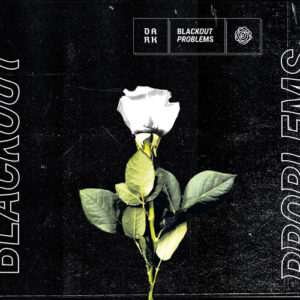 Blackout Problems Dark Albumreview